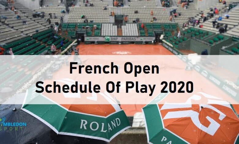 french open 2020 schedule of play