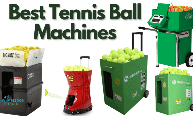 Best Tennis Ball Machines For All players